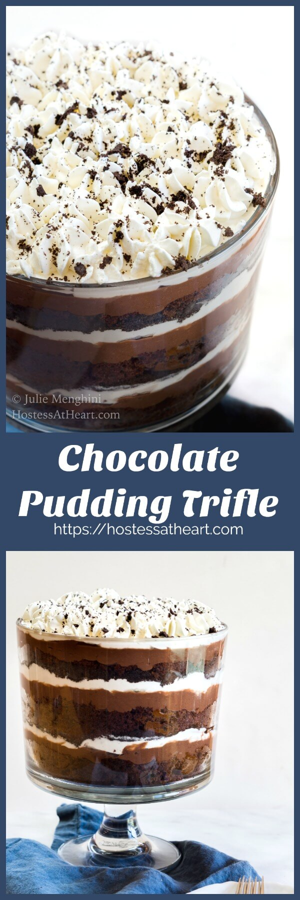 This Chocolate Pudding Trifle has delicious layers of chocolate cake, pudding, cookie crumbs and whipped cream. It is dreamy and creamy goodness! | HostessAtHeart