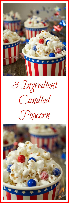3 Ingredient Candied Popcorn Recipe