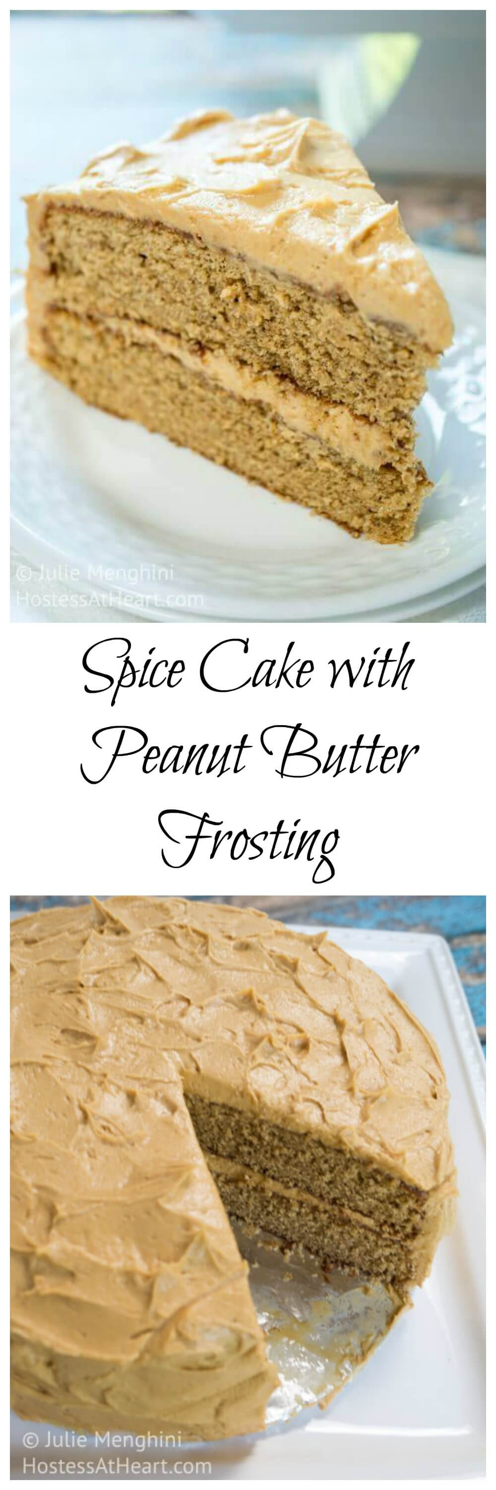 Spice Cake with Peanut Butter Frosting is soft and tender.  This peanut butter frosting is luscious and creamy.  This easy cake is absolutely my favorite! #Cake #dessert #peanutbuttercake #peanutbutter #spicecakerecipes #spicecake