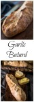 Garlic Batard is a bread shaped like a baguette but with tapered ends. A close up of the whole loaf is over a sliced loaf on the bottom photo. The title banner separates the two photos.