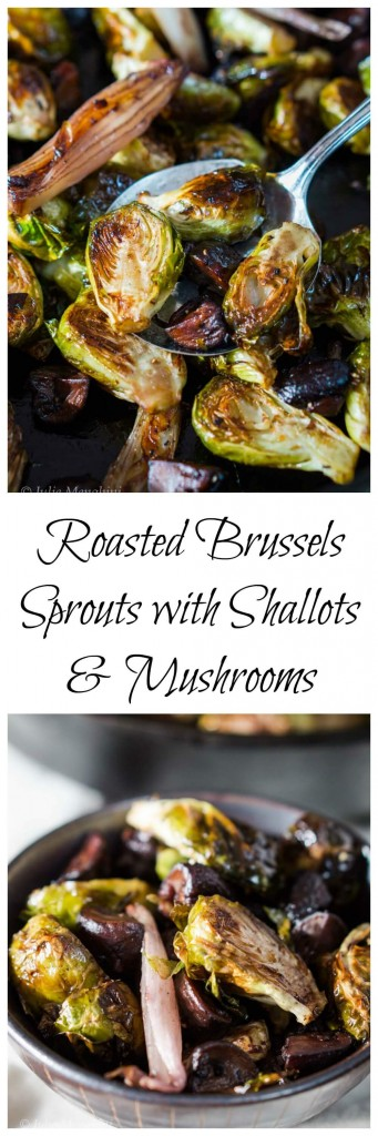 Roasted Brussels Sprouts and Shallots with Mushrooms is a mouthful to say and an unbelievable combination to eat | HostessAtHeart.com