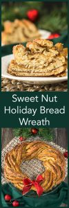 """A two photo collage for Pinterest. The bottom photo is a Sweet Nut Holiday Bread baked in the shape of a wreath and garnished with a red bow. A green napkin and a weaved placemat sit under the wreath. Two Christmas bulbs sit in the background. The top photo shows a slice of all of the layers of the bread. The title \""""Sweet Nut Holiday Bread Wreath\"""" runs through the center."""