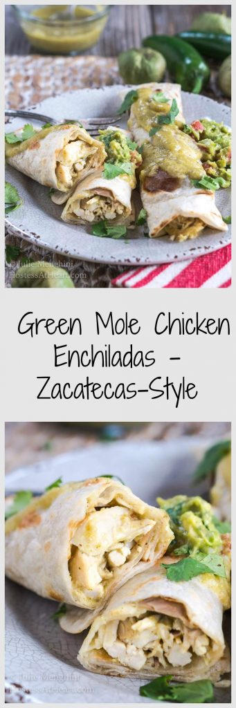 """Two photo collage for Pinterest of Chicken enchiladas with a green Mole sauce on a gray plate garnished with guacamole and cilantro. The title \""""Green Mole Chicken Enchiladas - Zacatecas-Style runs between the photos."""