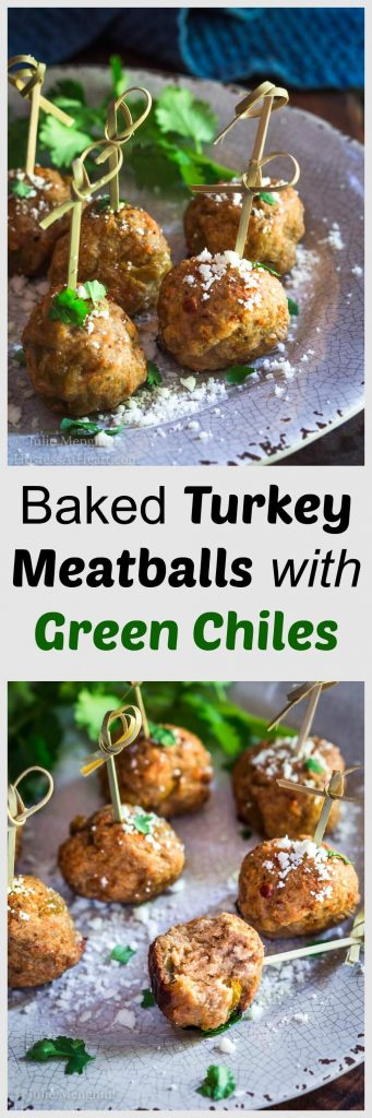 "A two photo collage for Pinterest of 6 turkey meatballs with skewers running through the top on a gray plate and garnished with cilantro and grated cheese. The lower photo has a bite taken out of it. The title ""Baked Turkey Meatballs with Green Chiles\"" separates the two photos."