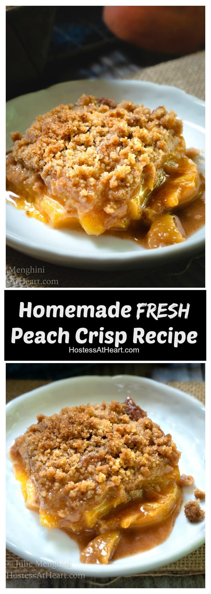 Homemade Fresh Peach Crisp collage for Pinterest