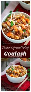 Pinterest collage of bowls of Italian Ground Beef Goulash