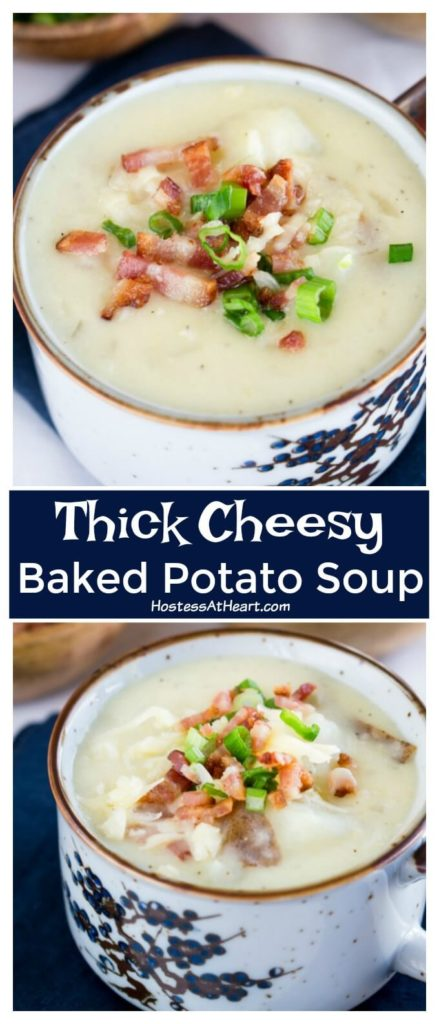 Collage view of thick and cheesy baked potato soup loaded with green onion bacon and more cheese