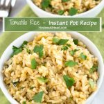 """Two photo collage of two close ups of Tomatillo Rice at different angles in a white bowl garnished with fresh cilantro. The title banner """"Tomatillo Rice - Instant Pot Recipe runs through the center."""