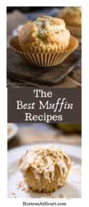 """Collage of two photos of muffins with """"the Best Muffin Recipes"""" text in the center"""