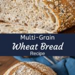 Two photos of wheat bread. Once is a closeup of a sliced loaf and the second is an uncut loaf topped with seeds and oats.