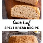Two photo collage showing a sliced loaf of spelt bread sitting on a wooden cutting board over a photo of a whole loaf of bread sitting on a cooling rack over a blue striped napkin. The title banner separates the two photos.