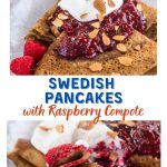 Two photo collage of swedish pancakes. One folded like a crepe and loaded with a raspberry sauce and the other a folded bite on a fork showing the thin layers. The banner runs through the photos.