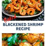 Two photo collage separated by the recipe title. The top is a silver platter heaped with red spicy blackened shrimp garnished with fresh parsley. The second photo is a close-up of the baked shrimp.
