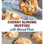 Two photo collage for Pinterest showing a closeup of a muffin tin filled with baked cherry almond muffins topped with shaved almonds. The other photo is a baked muffin sitting on it's side showing the top of the muffin on a blue stripped napkin. The title banner runs between the two photos.