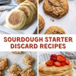 4 photo collage of recipes you can make with sourdough starter discard including pancakes, crackers, cookies, and english muffins. The title banner is centered through the middle