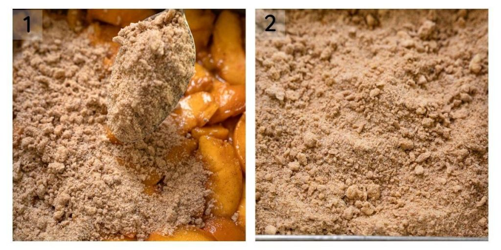 2 photo grid showing how the crumble should be spooned over the peach filling and what the pan looks like after the filling has been applied.