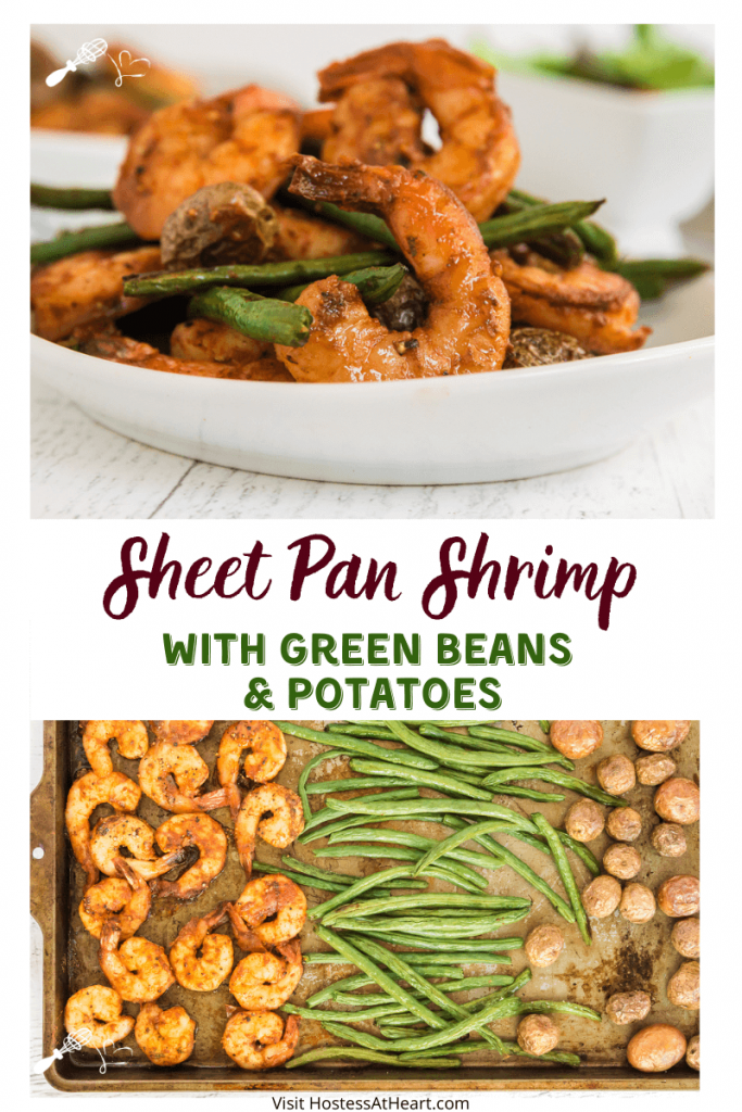 "Two photo collage for Pinterest with the title banner between the photos reading ""Sheet Pan Shrimp with Green Beans & Potatoes"" The top photo is a served up plate of Succulent shrimp, green beans & potatoes. The bottom photo is a sheet pan with the baked shrimp, green beans, and potatoes."