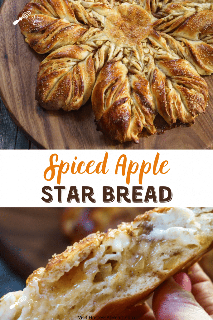 "Two Picture collage for Pinterest separated by the title ""Spiced Apple Star Bread"" Top picture is a baked loaf of star bread and the bottom photo shows the inside of a slice."