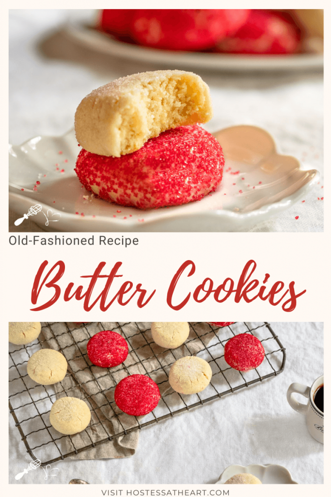 Two photos for Pinterest. The top photo is a Side view of a white dish holding butter cookie decorated with red sprinkles with a butter cookie decorated with white sugar sitting on top of it with a bite out of it. A plate of cookies sit in the background. Bottom photo is a top down view of a cooling rack filled with red and white butter cookies. A small plate of two cookies sit in the front next to two spoons.