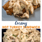 Two photo collage for Pinterest. Top photo is a gray plate with an open-faced turkey sandwich. The bottom photo is a bowl of the hot turkey filling.