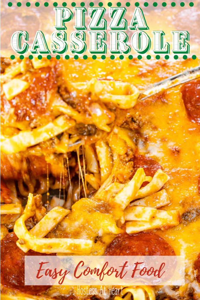 Close up view of a Pepperoni Pizza Casserole with the title Pizza Casserole Easy Comfort Food shown on the photo.