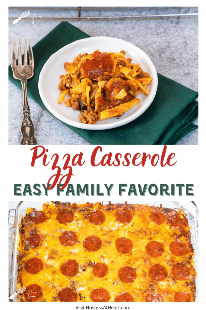Two photo collage for Pinterest. The top photo is a top down view of a white plate holding pepperoni pizza casserole and the bottom photo is a baking dish of the casserole.