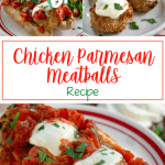 Three photo collage for Pinterest of baked meatballs topped with tomato sauce, melted mozzarella and chopped parsley.