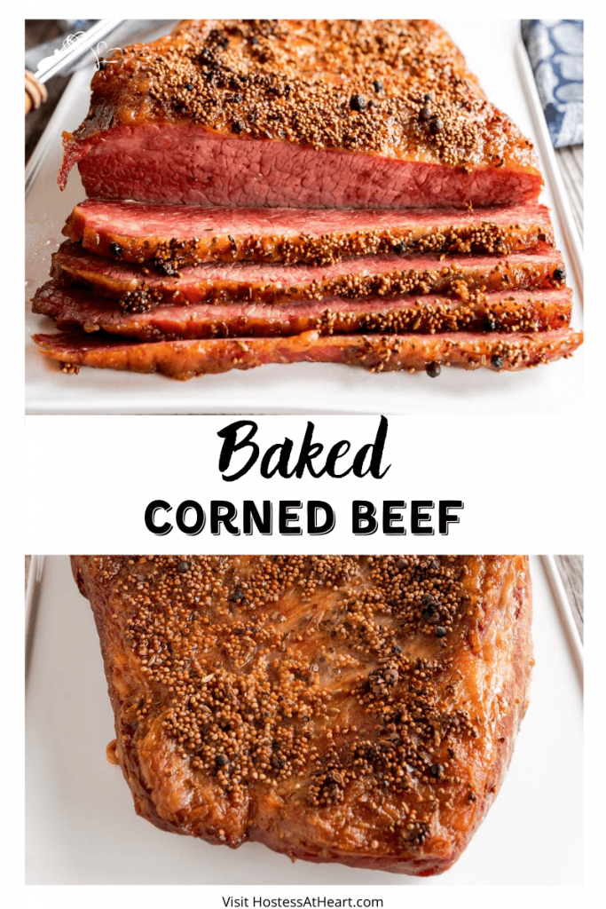 Two photos for Pinterest. The top photo is a front view of a sliced corned beef brisket. The bottom photo is of an uncut baked brisket topped with seasonings.