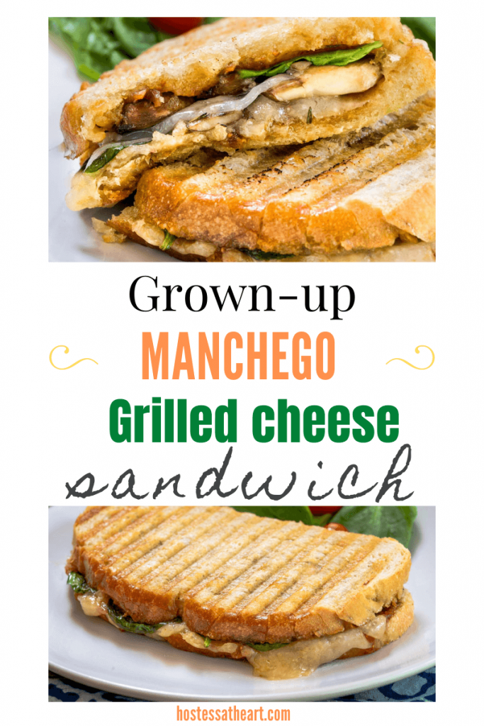 Two photo collage for Pinterest. Top photo is a Manchego grilled cheese cut in half and the bottom photo is of an uncut panini-pressed sandwich.