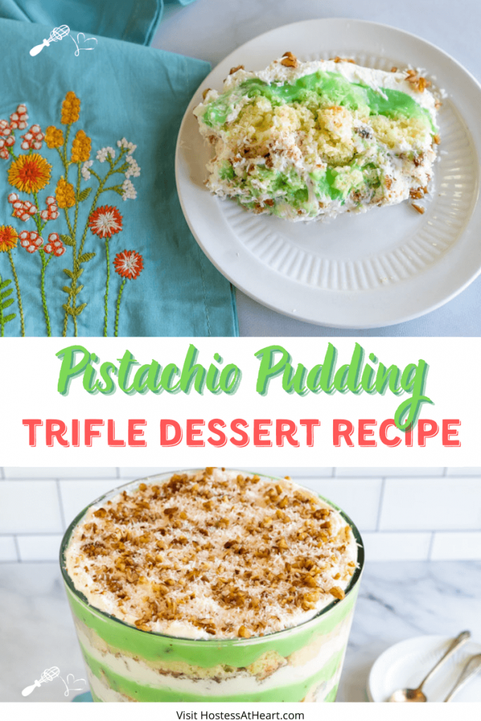 Two photo collage for Pinterest. The top photo is a slice Pistachio Pudding Trifle Dessert containing white cake, pistachio pudding, whipped topping and a mix of toasted coconut with pecans.