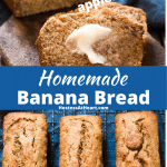 Two photo collage for Pinterest. Top photo is of a sliced loaf of banana bread with butter melting on the slice. Bottom photo is a top down view of 3 loaves of banana bread