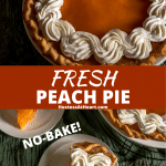 Two photo collage for Pinterest of a peach pie and slices decorated with whipped topping.