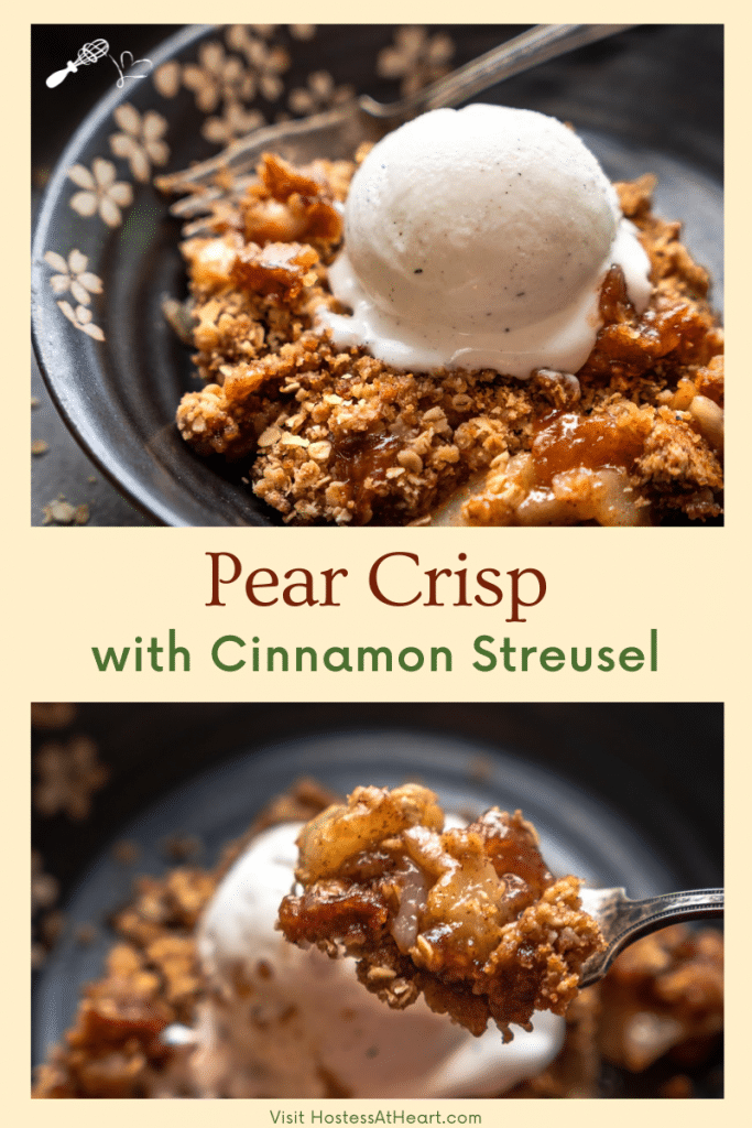 Two photo collage for Pinterest. The top photo is of a serving of pear crisp topped with ice cream. The second is a forkful of pear crisp.